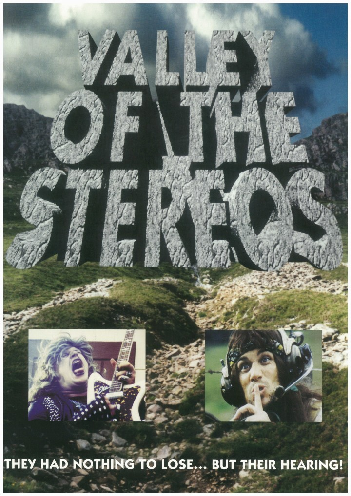Valley of the Stereos
